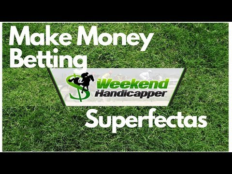 How To Win Big Betting Superfectas On Horse Racing