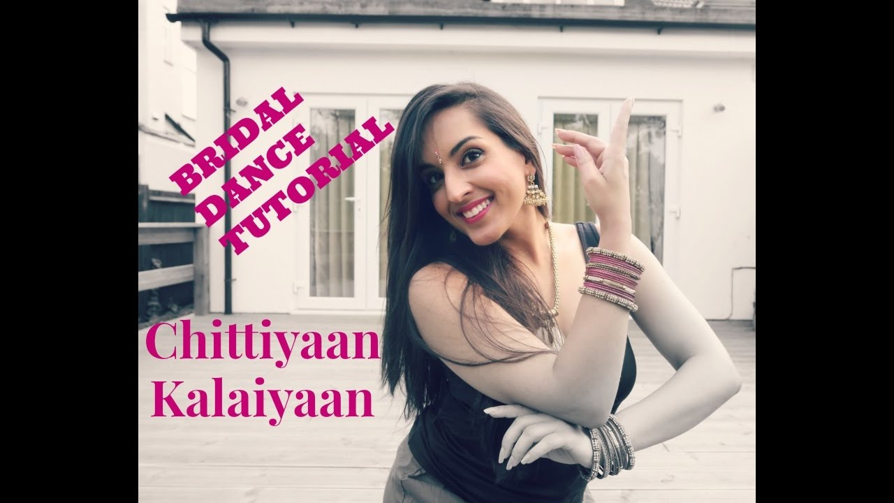 Chittiyaan Kalaiyaan Easy Bollywood Indian Wedding Dance Steps Tutorial You