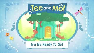 Are We Ready to Go? 🎵 (Song) Tee and Mo🐒