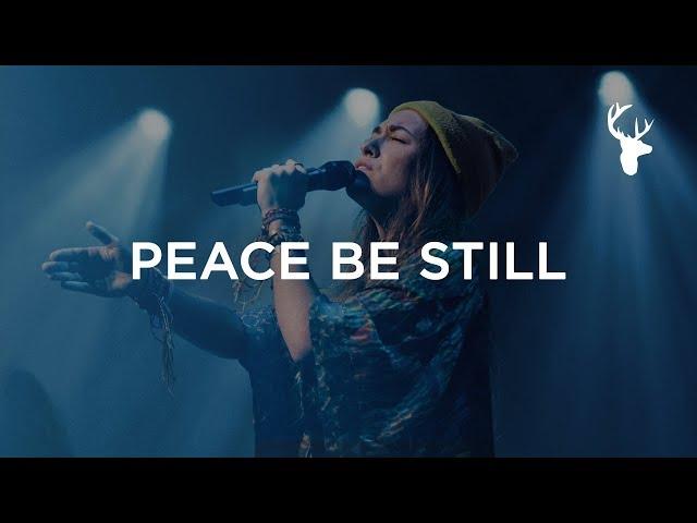 Peace Be Still - Lauren Daigle | Heaven Come 2018