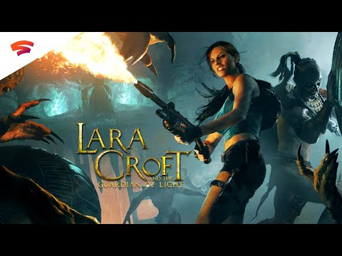 Lara Croft and the Guardian of Light - Official Trailer   Stadia