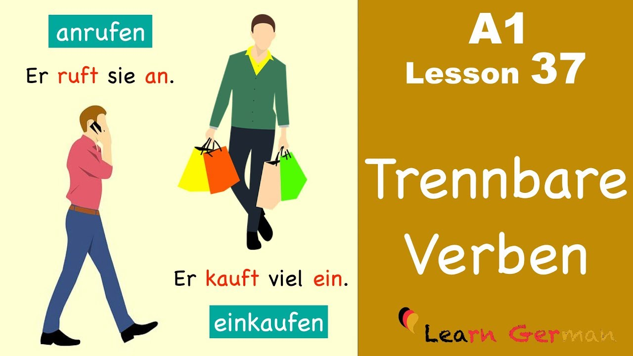 Learn German | Trennbare Verben | Separable verbs | German for beginners | A1 - Lesson 37