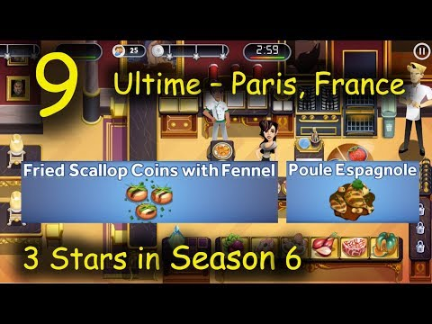 Ultime - Part 9 = Scallops!!! ~ 3 Stars in Season 6 ~ (Restaurant Dash with Gordon Ramsay)
