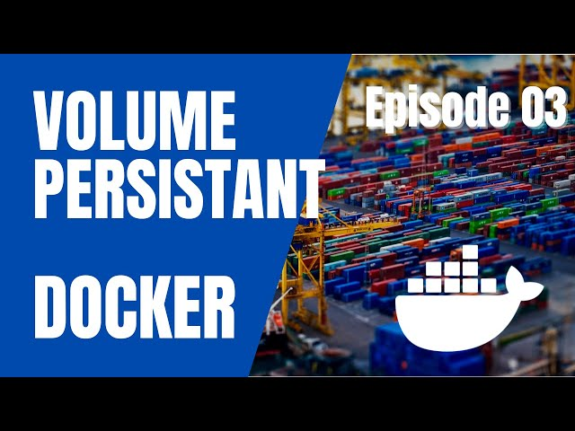Docker - 3. MONTER un volume persistant et STOCKER vos datas ?