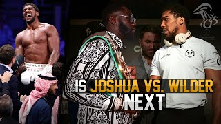 Anthony Joshua Gets REVENGE! Is Joshua vs. Wilder NEXT?!