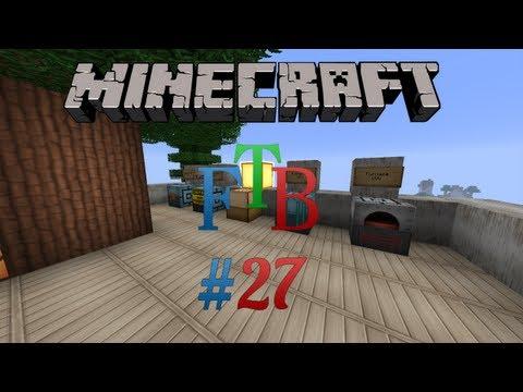 Minecraft FTB - Episode 27 - Advanced Machines