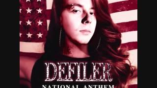 """DEFILER - """"NATIONAL ANTHEM"""" (LANA DEL REY COVER)"""