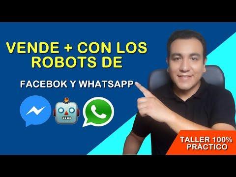 Vende + Con Los Robots De Facebook Y Whatsapp