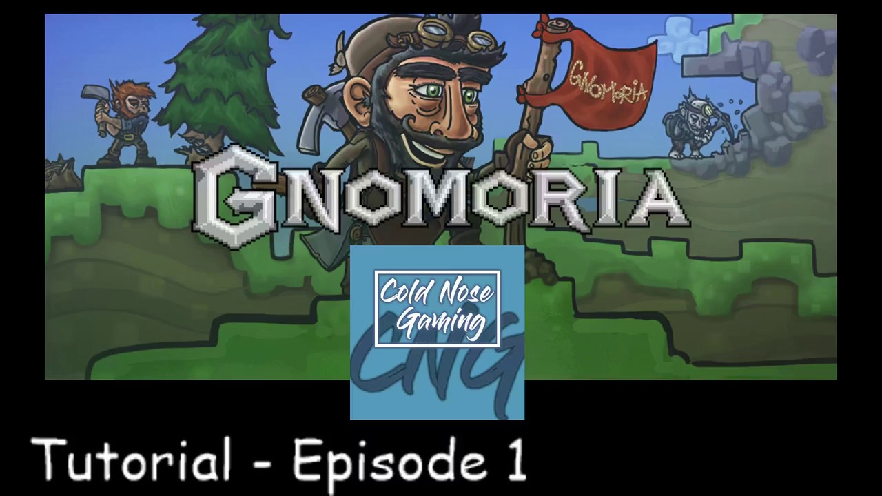Gnomoria Tutorial - The Basics - Episode 1 by Cold Nose Gaming
