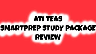 ATI TEAS SmartPrep Study Package Review