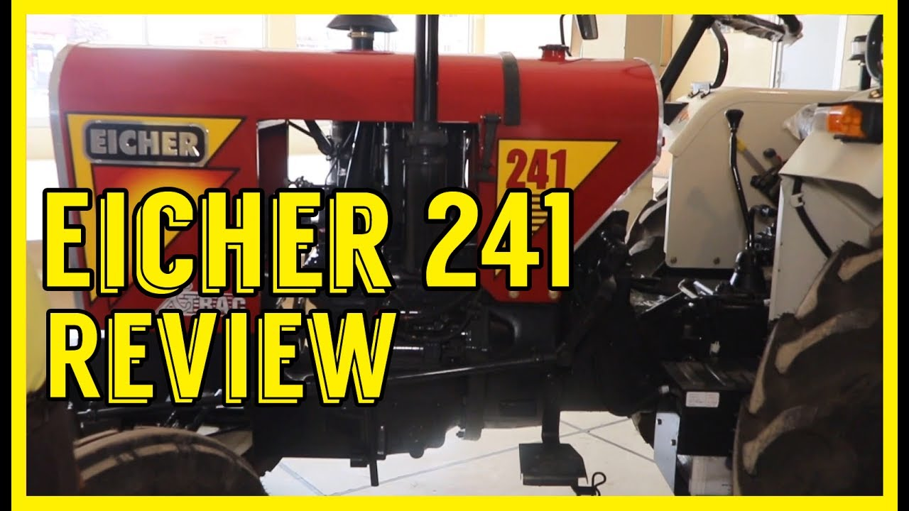 Eicher 241 Review - Most Fuel Efficient Tractor in India