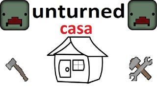 tutorial 8 como fazer uma casa no unturned