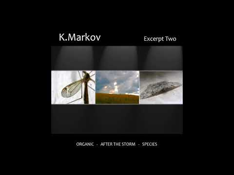 K.Markov - Excerpt Two [Full Album] mp3