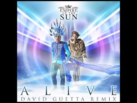 Empire Of The Sun  Alive (David Guetta Remix)