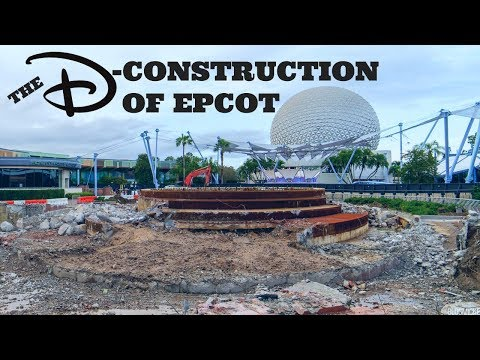 The Deconstruction Of EPCOT - Major Updates and Closures To Walt Disney World Theme Park