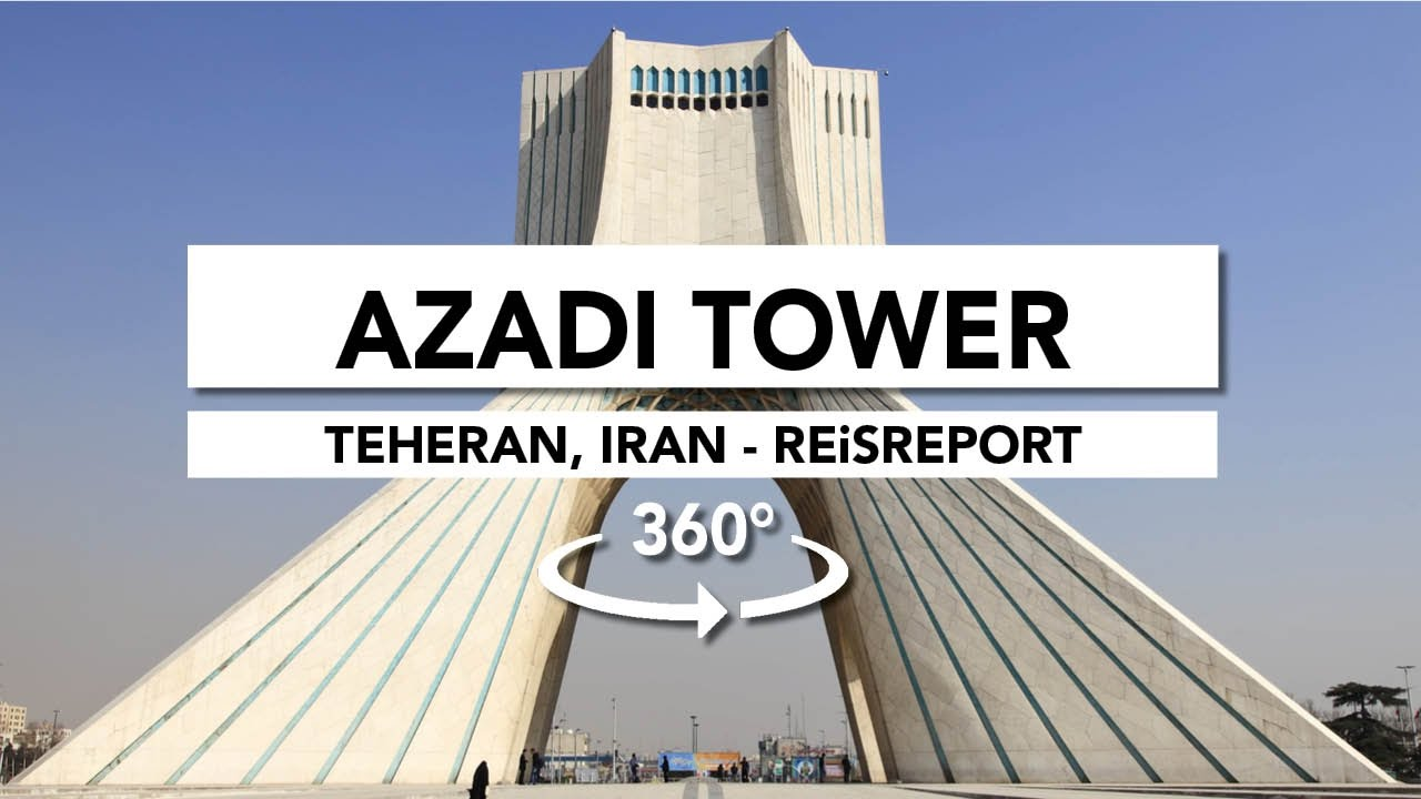 360° Azadi Tower, Teheran (Iran) - YouTube