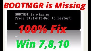 "100 % fix bootmgr error Win 7,8,10 ""2018"""