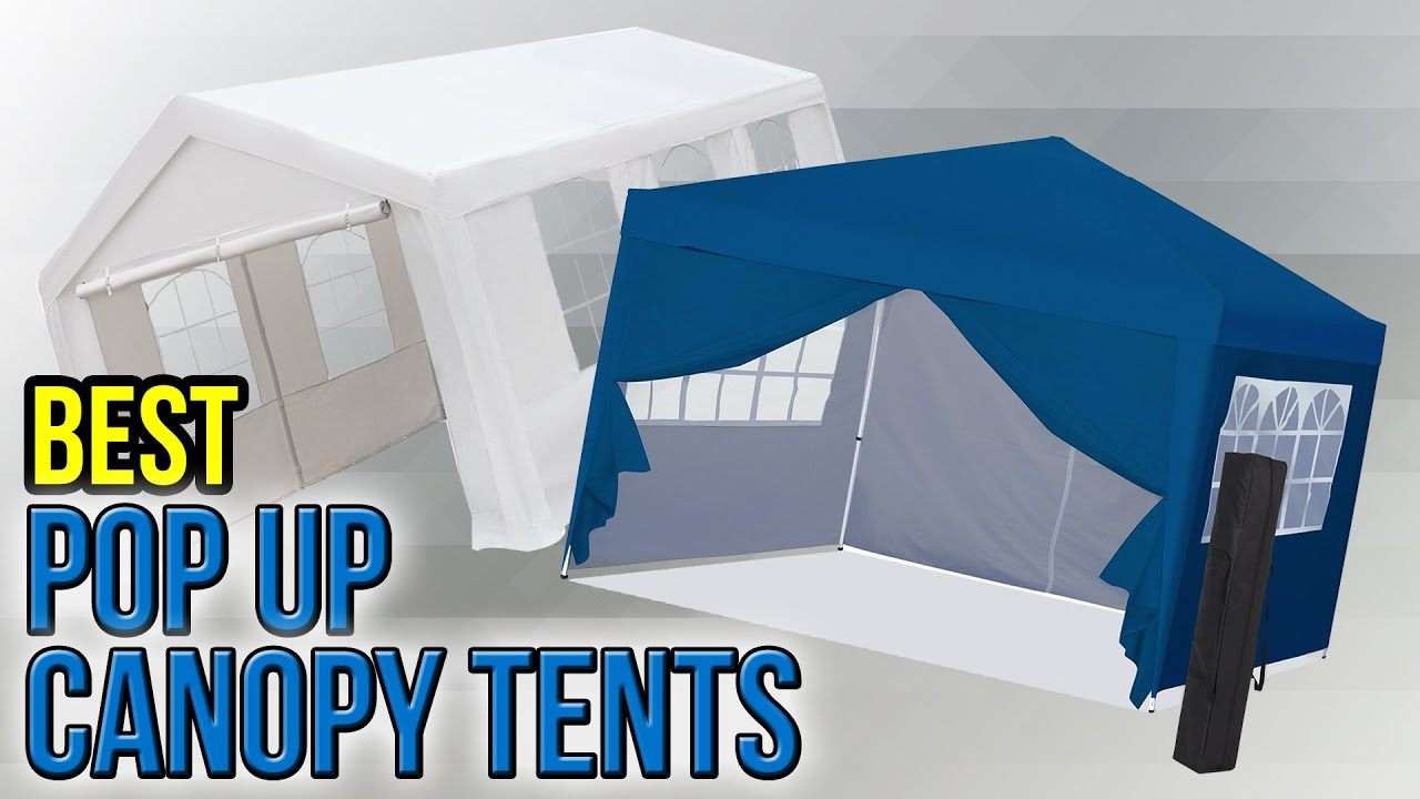 8 best pop up canopy tents 2017 - youtube