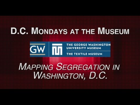 DCN Presents: Mapping Segregation in DC, 10/19/15