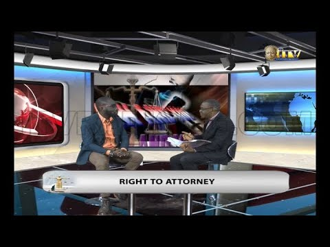 LAW AND YOU: RIGHT TO ATTORNEY
