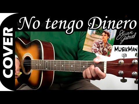 No tengo Dinero / Juan Gabriel / Cover
