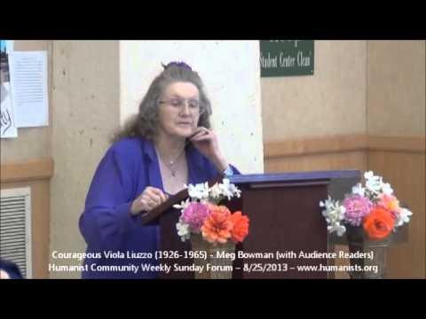 Humanist Community Forum (2013-08-25): Courageous Viola Liuzzo -- 1926-1965 (Meg Bowman+volunteers)