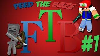 Feed The Baze #1 - Ένας νέος κόσμος