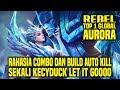 Hal Yang Gw Pelajari Dari Top 1 Global AURORA REBEL • Mobile Legends Indonesia