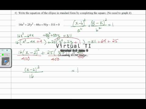 Put Ellipse Equation In Standard Form By Completing The Square Youtube