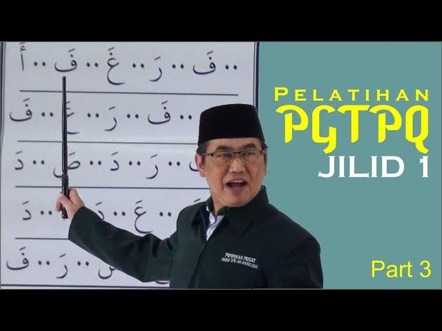 Pelatihan PGTPQ JILID 1 Part 3