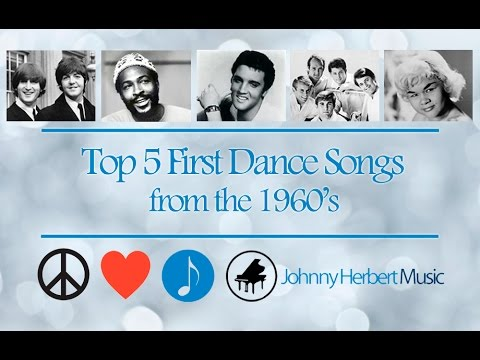 Top 5 Wedding First Dance Songs  1960s