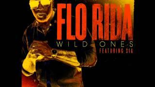 Flo Rida Ft Sia Wild Ones Audio HQ