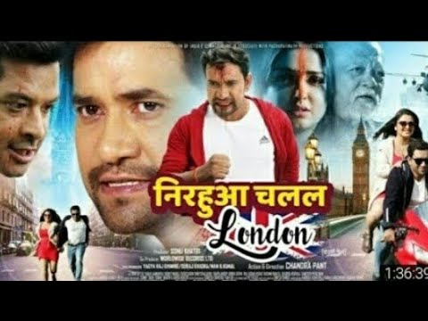 Nirahua Chalal London Bhojpuri Full HD Movie 2019 | New Superhit Bhojpuri