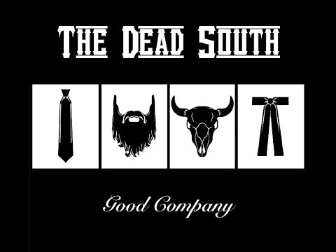 The Dead South, Good Company 2014 (vinyl record) Mp3