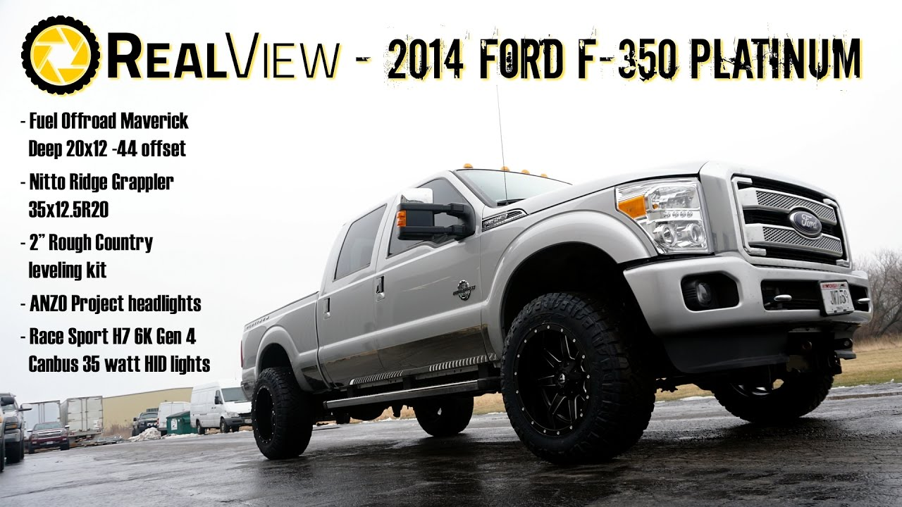 "2015 F250 Platinum >> RealView - Leveled 2014 Ford F-350 w/ 20"" Fuel Mavericks"
