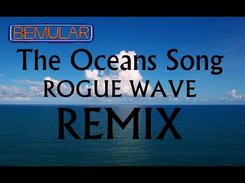 Bemular - The Oceans Song (Rogue Wave REMIX)
