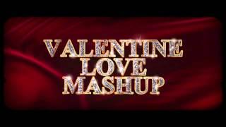 Love Mashup 2015 Teaser - DJ Chetas | Valentines Special