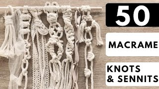💡 50 Macrame Knots & Sennits To Improve Your Macrame Designs