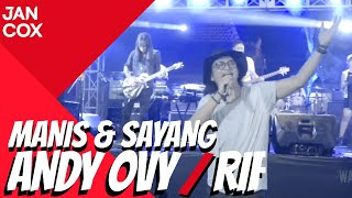 Andy & Ovy Rif - Manis & Sayang Feat Microphone Band