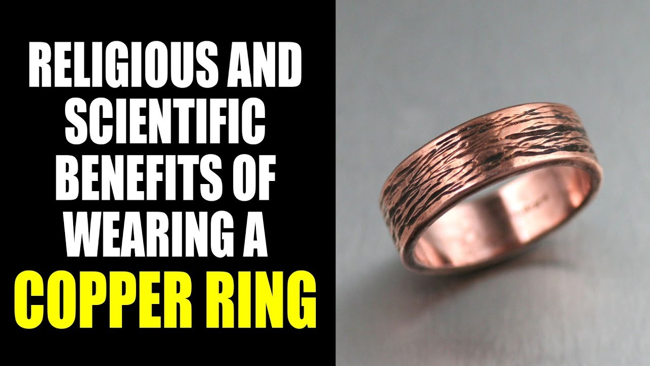 Health Benefits Of Wearing Copper Ring