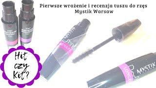 Pierwsze wrażenie i recenzja tuszu do rzęs - Mystik Warsaw