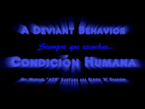 A Deviant Behavior - Condición Humana (Lyric Video)