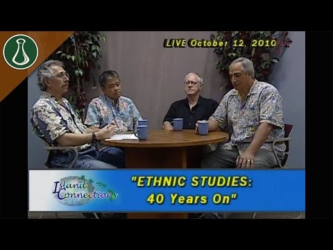 Island Connections - Ethnic Studies: 40 Years On