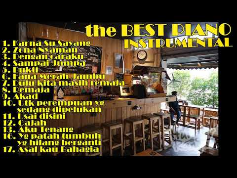 MUSIK CAFE  PIANO INSTRUMEN LAGU INDONESIA HITS
