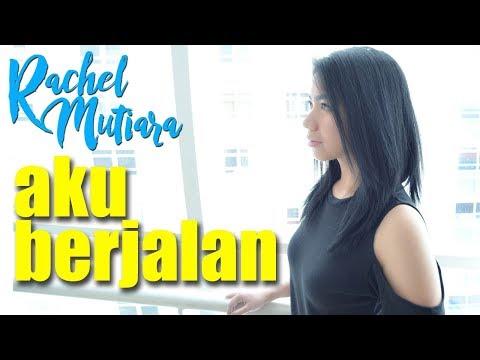 Aku berjalan Rachel Mutiara - Lagu | Musik Rohani Kristen Terbaru 2017