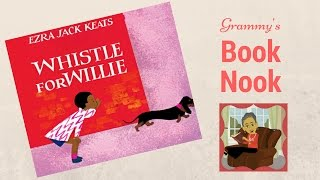 Whistle for Willie | Children's Books Read Aloud | Stories for Kids
