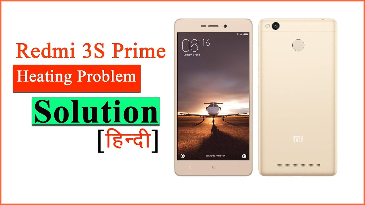 Redmi 3s Prime Heating Problem - Android Mobile Heating issue fixed hindi  हिंदी में