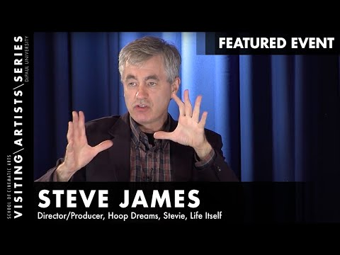 """Steve James on """"Life Itself"""", """"Stevie"""", """"The Interrupters"""", and """"Hoop Dreams"""""""
