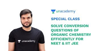 Special Class - JEE/NEET - Solve Conversion Questions of Organic Chemistry Efficiently- Arvind Arora