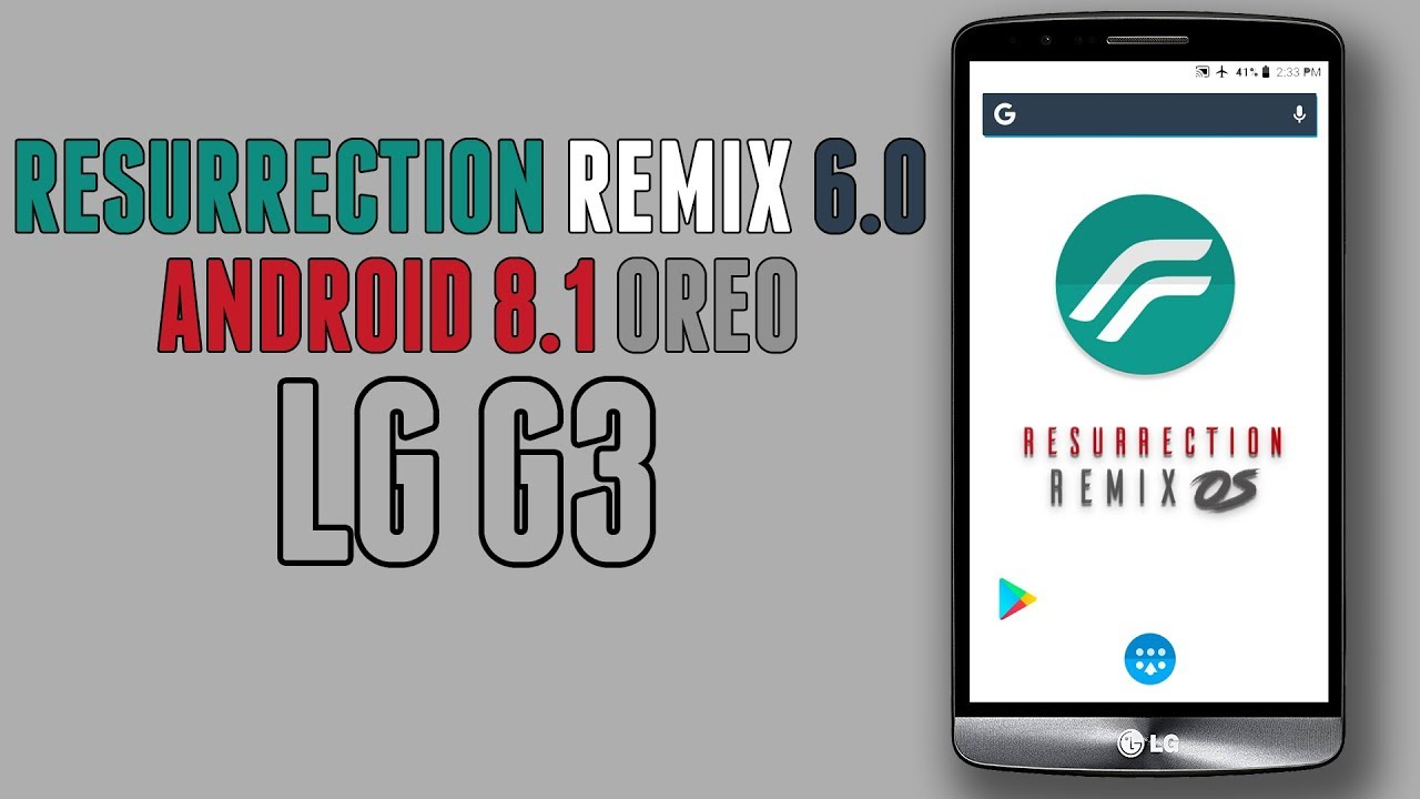 LG G3 Resurrection Remix 6 0 0 | Android 8 1 Oreo Update | Full Feature  Overview & Installation
